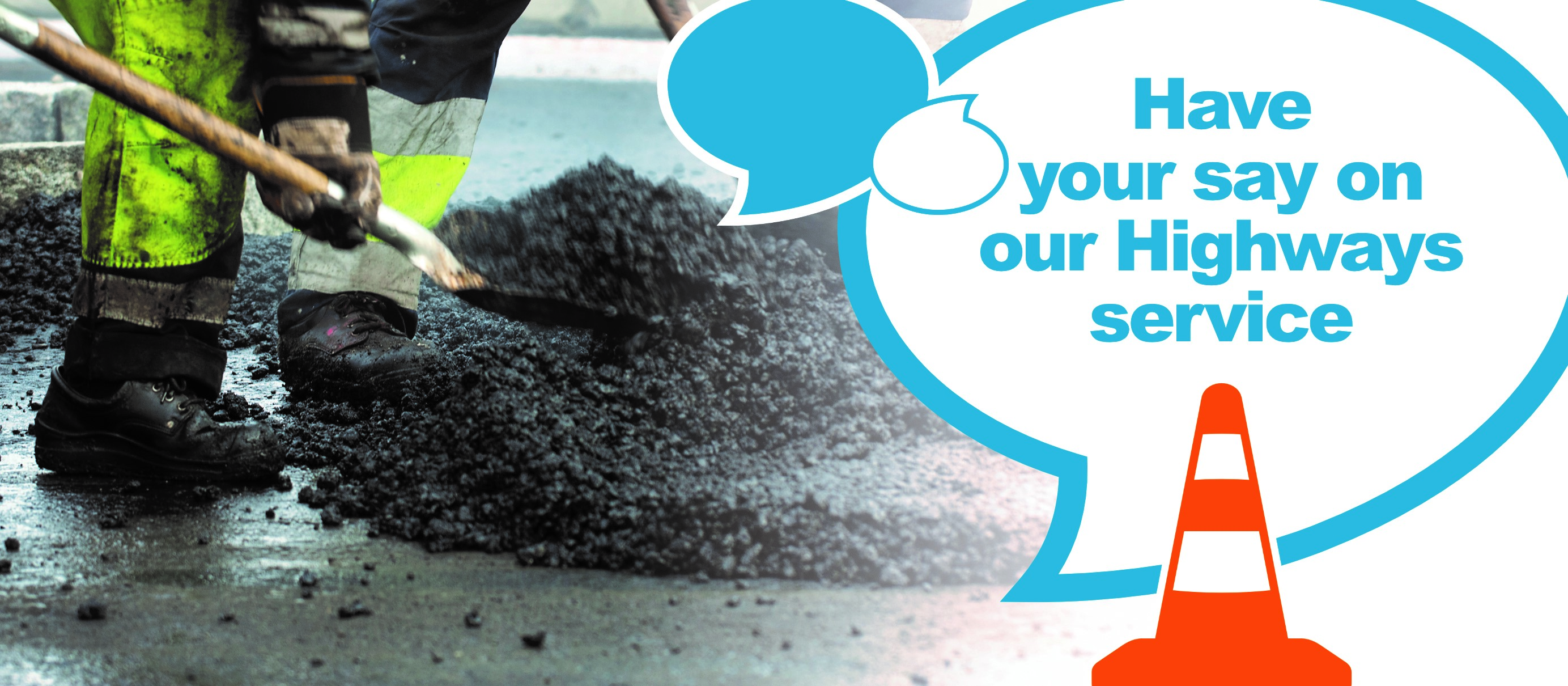 Have your say on our Highways Service